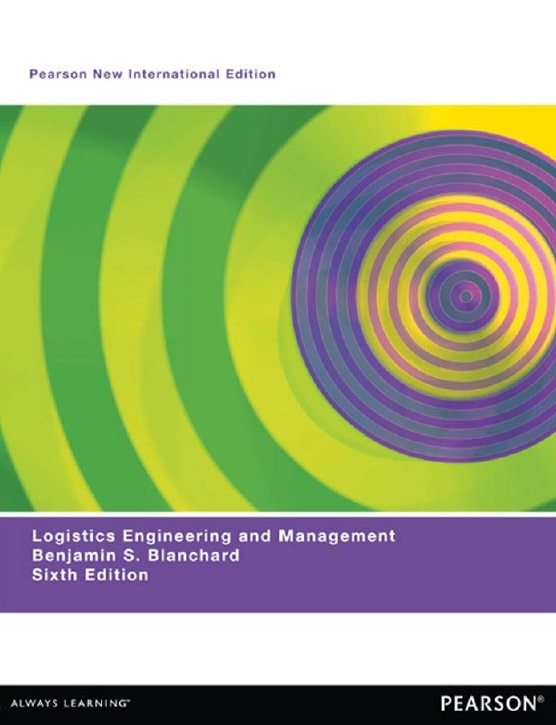 Logistics Engineering And Management Sixth Edition Pdf By Benjamin S Blanchard Textile Ebook